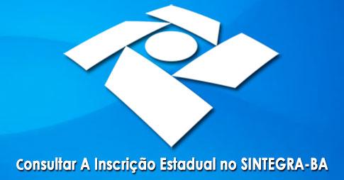 Como Consultar Inscrição Estadual SINTEGRA-BA